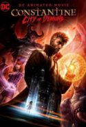 pelicula Constantine: City of Demons – The Movie,Constantine: City of Demons – The Movie online