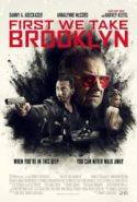 pelicula First We Take Brooklyn,First We Take Brooklyn online
