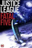 pelicula Justice League vs the Fatal Five,Justice League vs the Fatal Five online