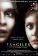 pelicula Fragiles,Fragiles online