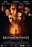 pelicula Metamorfosis,Metamorfosis online
