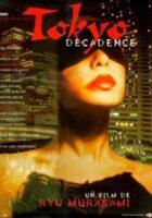 Tokyo Decadence online, pelicula Tokyo Decadence