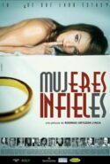pelicula Mujeres infieles,Mujeres infieles online